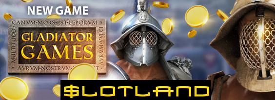 New Gladiator Games Slot at Slotland Casino
